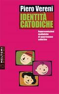 Identità catodiche, Piero Vereni